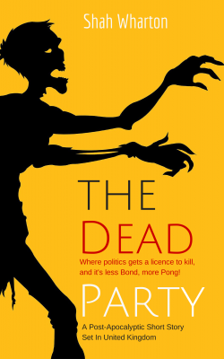 The Dead Party (Less Bond, More Pong): A Political Satire With Zombies