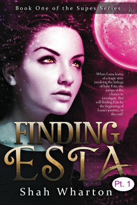 Finding Esta (Part One): Urban Fantasy Paranormal & Mystery (The Supes Series Book 1)